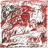Peter Kowald Open Secrets