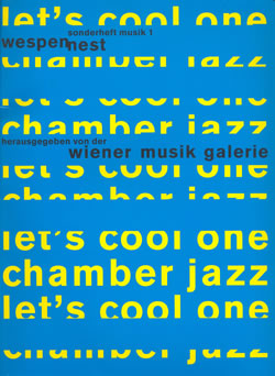 Let's Cool One: Chamber Jazz